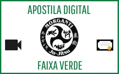 Apostila digital para exame de faixa verde de Morganti Ju-Jitsu